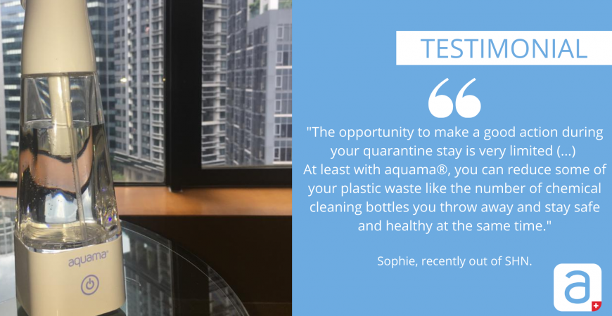 SOPHIE'S TESTIMONIAL ON HER USAGE OF AQUAMA® IN A SHN-DEDICATED FACILITY HOTEL